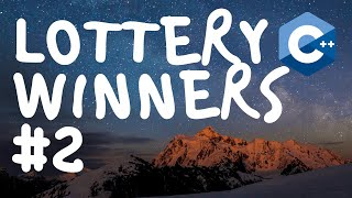 #2: Lottery Winners - Chapter 8 - Tony Gaddis - Starting Out With C++