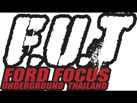 Ford Focus Underground Thailand : กัสไต่เขา Ep.1