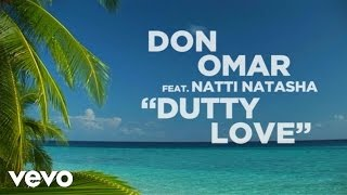 Don Omar - Dutty Love (Lyric Video) ft. Natti N...