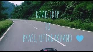 ROAD TRIP TO BYASI, RISHIKESH, UTTARAKHAND