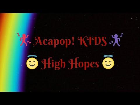Acapop! KIDS 1 - High Hopes (Lyrics)