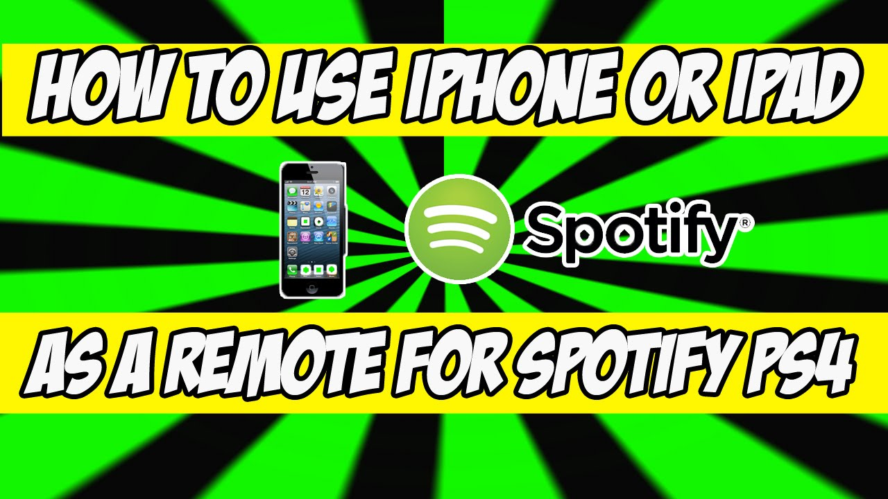 How to use Iphone or IPad as a remote for Spotify PS4