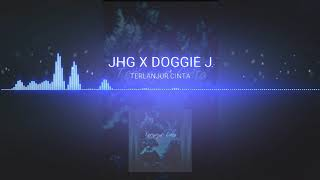 Скачать TERLANJUR CINTA JHG Feat DOGGIE J