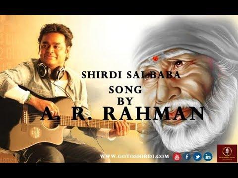 Shirdi Sai Baba Latest Full Tamil Devotional Song Lyrical by A R Rahman   Gotoshirdi