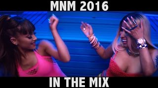MNM 2016 In The Mix