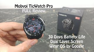 Mobvoi TicWatch Pro Smart Watch with Google Wear OS : Full Review