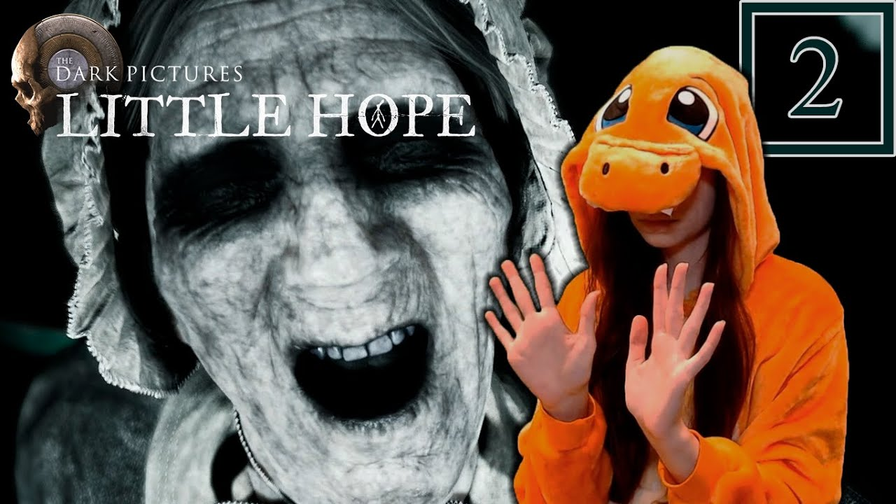 DON'T THINK SO - The Dark Pictures Anthology: Little Hope - Part 2