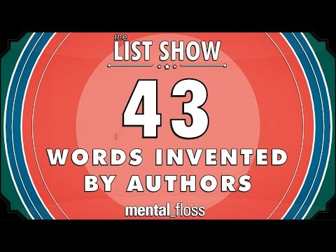 43 Words Invented by Authors - mental_floss on YouTube - List Show (248)
