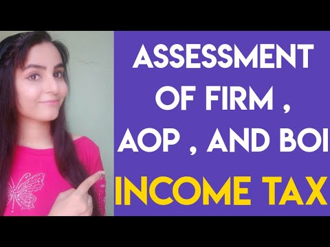 Assessment of firm , aop and boi | assessment of firm sec 184 | assessment of firms in income tax |