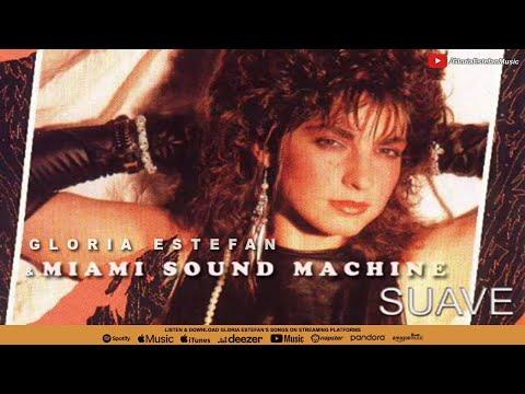 Gloria Estefan & Miami Sound Machine - Suave (Audio)