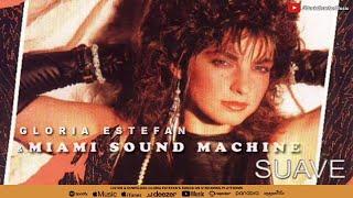 Gloria Estefan Miami Sound Machine Suave Audio