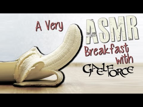 A Very ASMR Breakfast with Gaelforce | Ramble