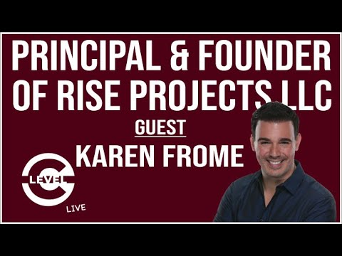 Guest: Karen Frome -Principal & Founder / Rise Projects LLC | C-Level with Chris DeBlasio