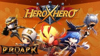 Hero x Hero Gameplay Android / iOS