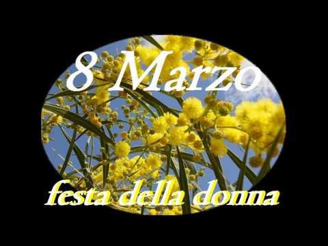 BUON 8 MARZO- FESTA DELLE DONNE VIDEO DI AUGURI!!!!!!