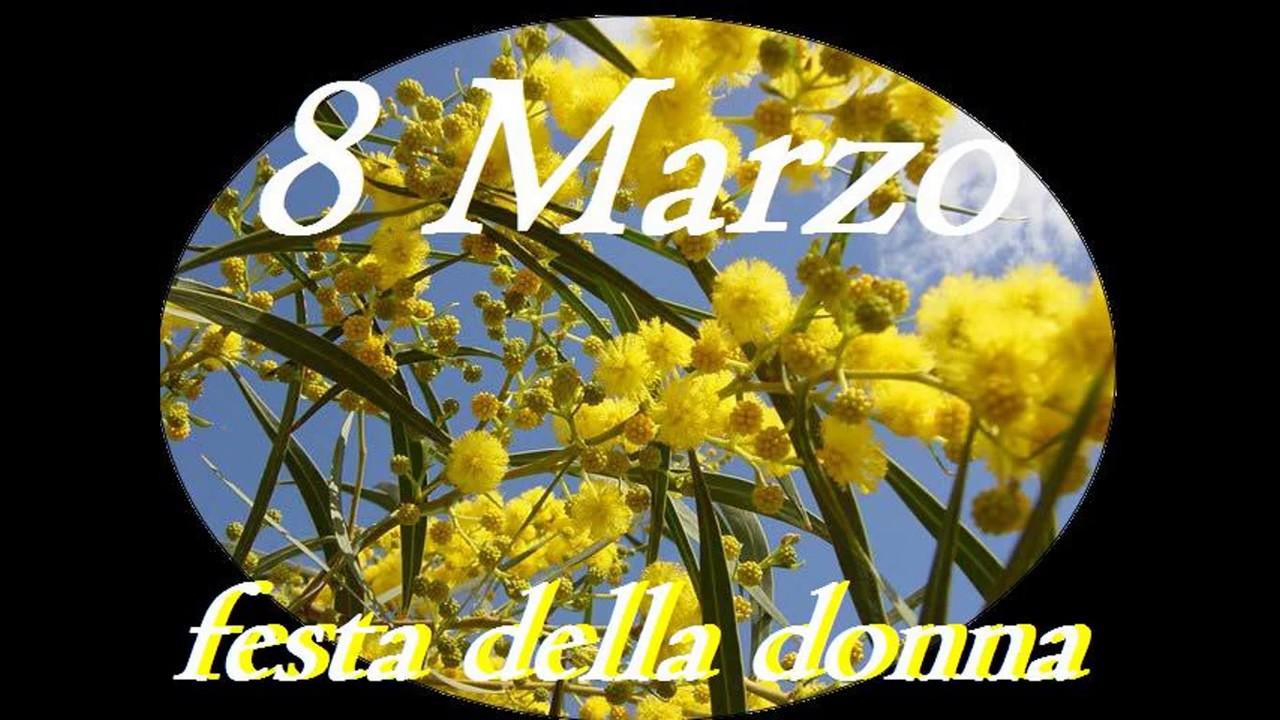 Buon 8 Marzo Festa Delle Donne Video Di Auguri Youtube