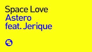 Скачать Astero Feat Jerique Space Love TEASER