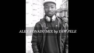 ALEX KONADU MIX