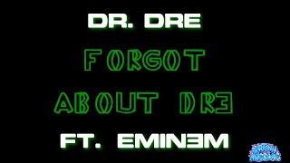 Forgot About Dre - Dr. Dre ft. Eminem (Karaoke)