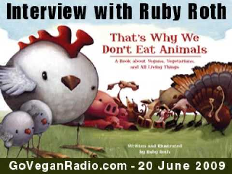 Ruby Roth Interview (Go Vegan Radio)