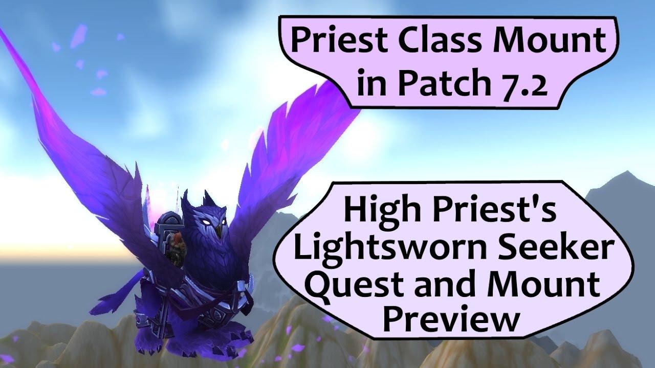 Priest Flying Class Mount In 72 High Priests Lightsworn Seeker