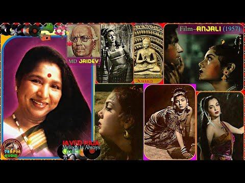 ASHA JI-Film-ANJALI-{1957}-Man Ki Ka Se Kahoon,Jiyara Pal Pal Jale~[ TRIBUTE ]