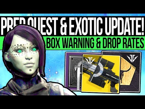 Destiny 2 | EXOTIC UPDATE & QUEST WARNING! Box Unlocks, Special Bounty, Forge Drop Confirmed & More