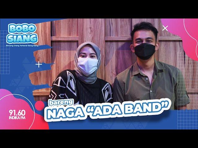 BOBO SIANG BERSAMA #NAGA #ADABAND | SATU TAHUN NAGA DI ADA BAND