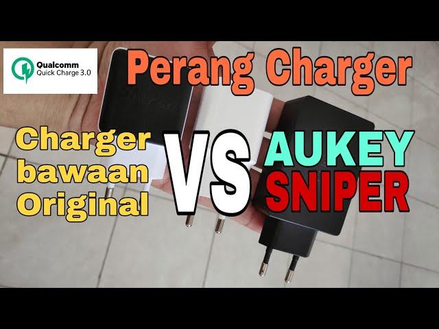 Perang Charger : Aukey VS Sniper VS Charger Bawaan Original
