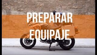 PREPARAR EQUIPAJE PARA EL VIAJE DE EUROPA | KTM 1190 Adventure
