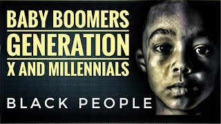 Black Baby Boomers Generation X And Millennial's