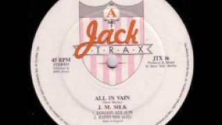 JM Silk - All In Vain (Radio Mix)