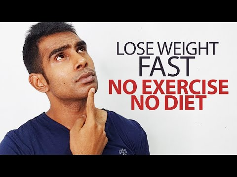 How to Lose Weight Fast Without Exercise or Diet?