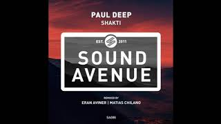 Paul Deep (AR) - Shakti (Eran Aviner Remix) [Sound Avenue]
