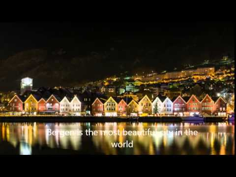 Bergen is the most beautiful city in the world