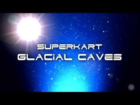 SuperKart Music - Glacial Caves