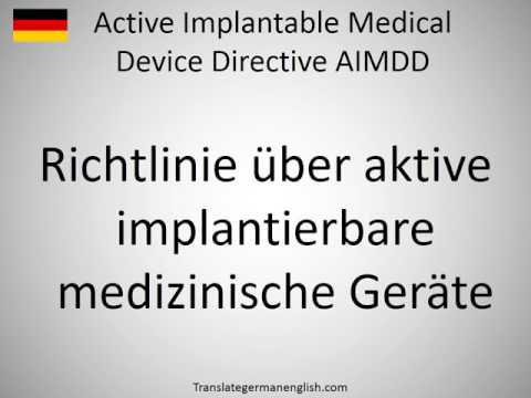 How to say Active Implantable Medical Device Directive AIMDD in German?