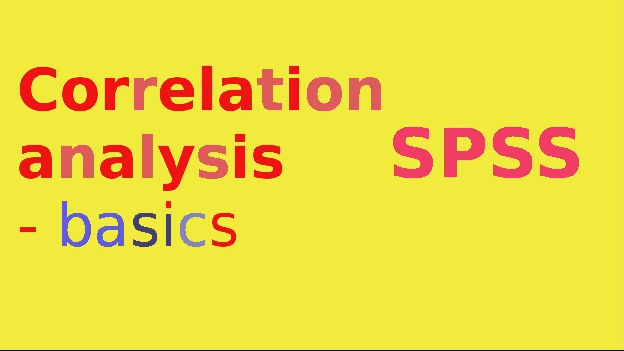 SPSS for questionnaire analysis: Correlation analysis