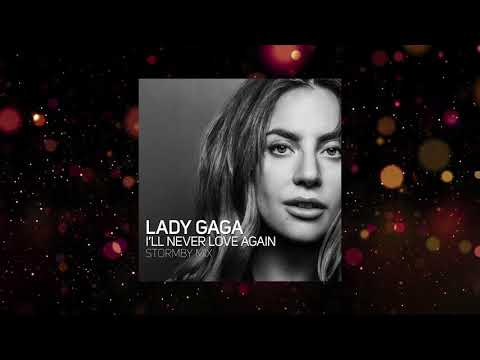Lady Gaga - I'll Never Love Again (Stormby Mix Edit)