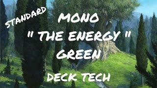 mtg   standard mono the energy green   deck tech