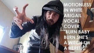 """MOTIONLESS IN WHITE ABIGAIL VOCAL COVER """"BURN BABY BURN SHE"""