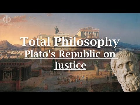 Total Philosophy: Plato's Republic Book I Part I: Justice
