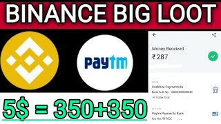 BINANCE 5$ = 350 rs Loots | Earn money |Coinmarket-cap loot