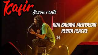 Download Mp3 Jason Ranti - Kafir || Lirik
