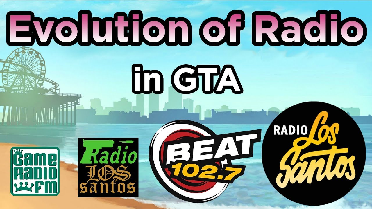 The Evolution of the Radio in Grand Theft Auto!