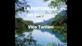 La Pastorella - Erinnerung an Vico Torriani