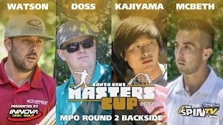 MPO Round 2 Backside 2017 Masters Cup Presented by Innova (Watson, Doss,  Kajiyama, McBeth)