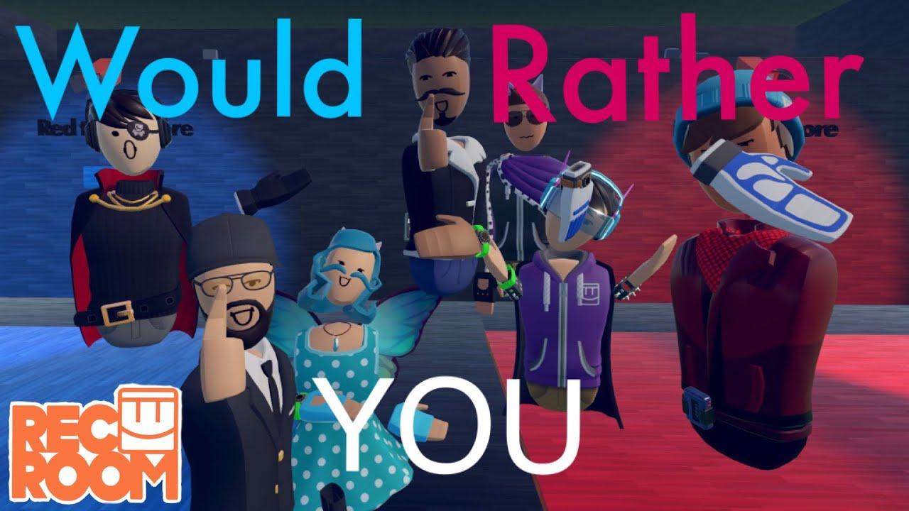 Rec Room : Would You Rather? (Rec Room Community)