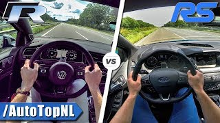 2018 VW GOLF R vs FORD FOCUS RS | 0-250km/h ACCELERATION TOP SPEED & AUTOBAHN POV by AutoTopNL