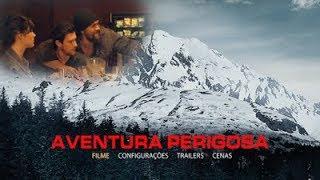 Aventura Perigosa 2017 - Filme dublado suspense